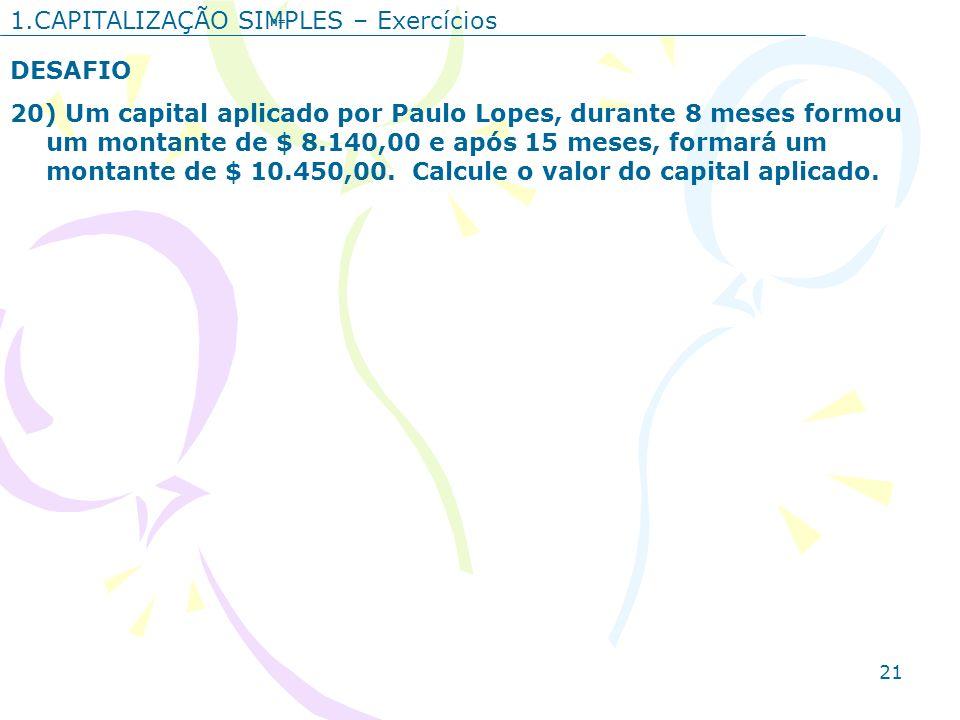 1.CAPITALIZAÇÃO SIMPLES – Exercícios
