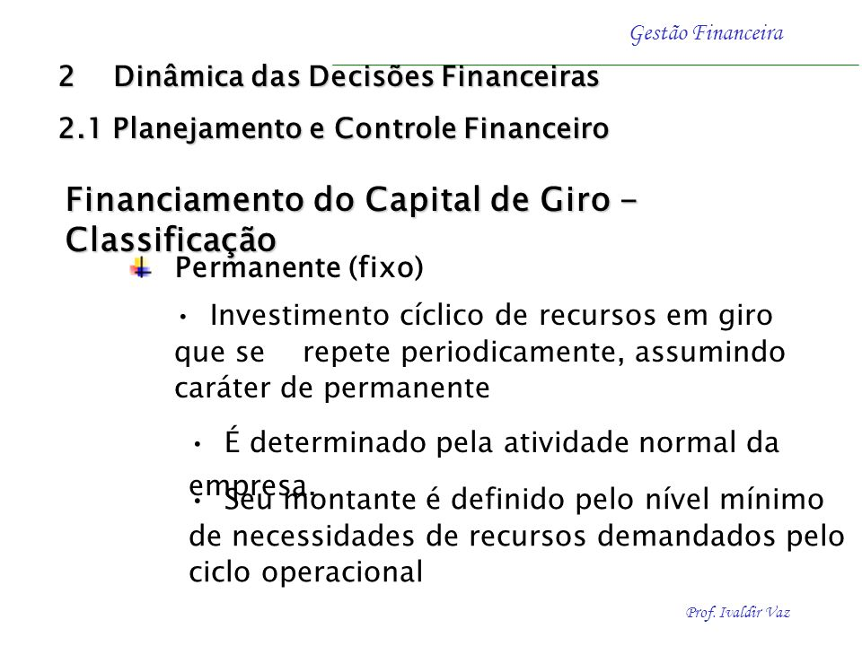 Financiamento do Capital de Giro - Classificação