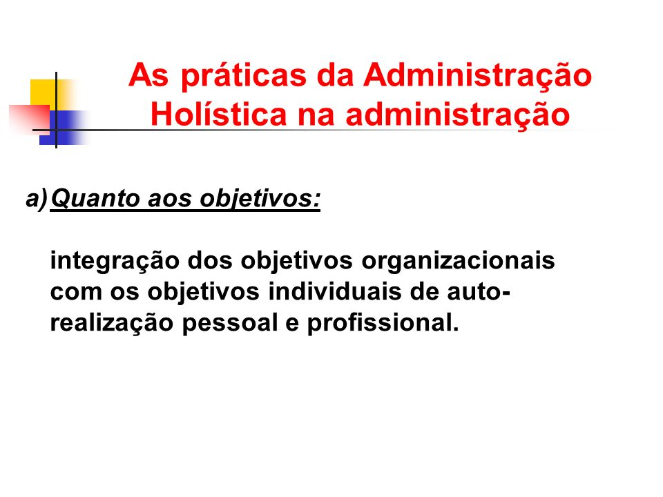 As práticas da Administração Holística na administração