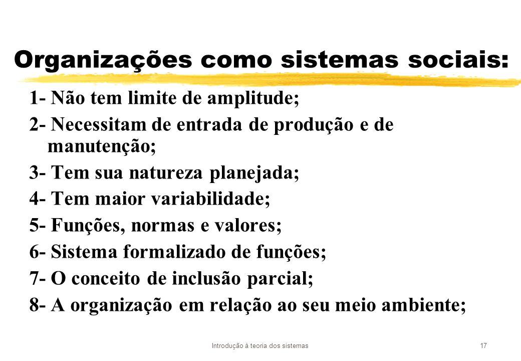 Organizações como sistemas sociais: