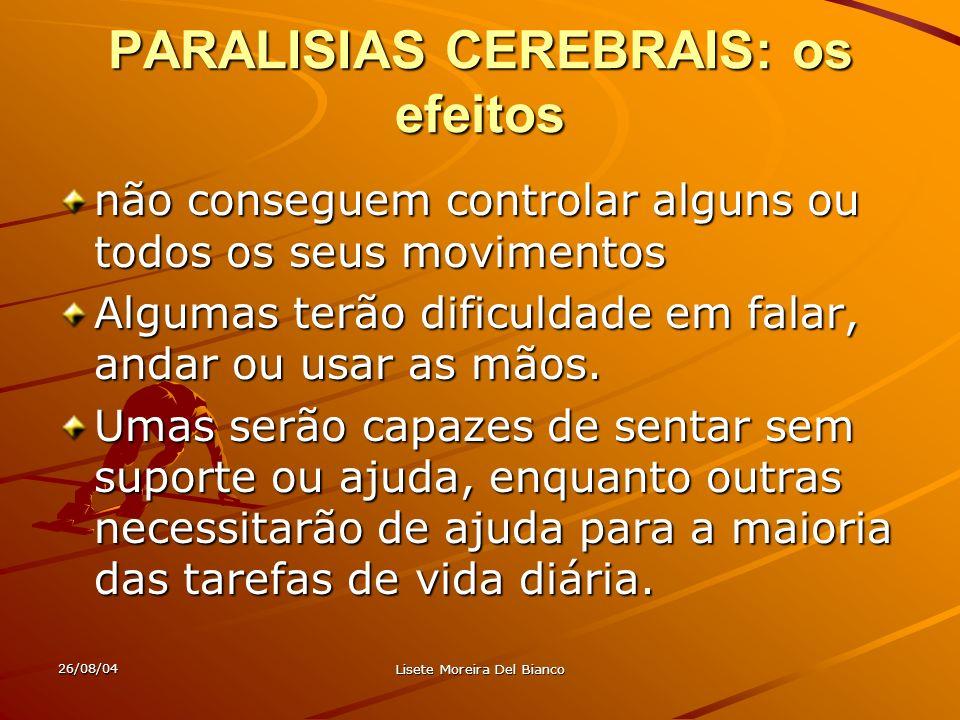 PARALISIAS CEREBRAIS: os efeitos