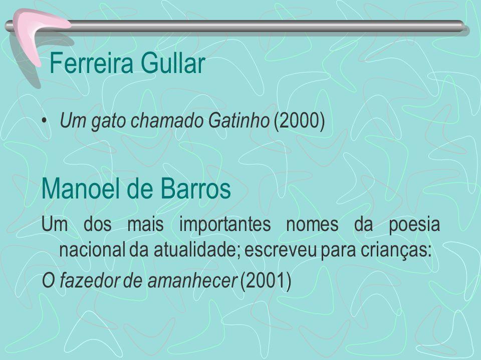 Ferreira Gullar Manoel de Barros Um gato chamado Gatinho (2000)