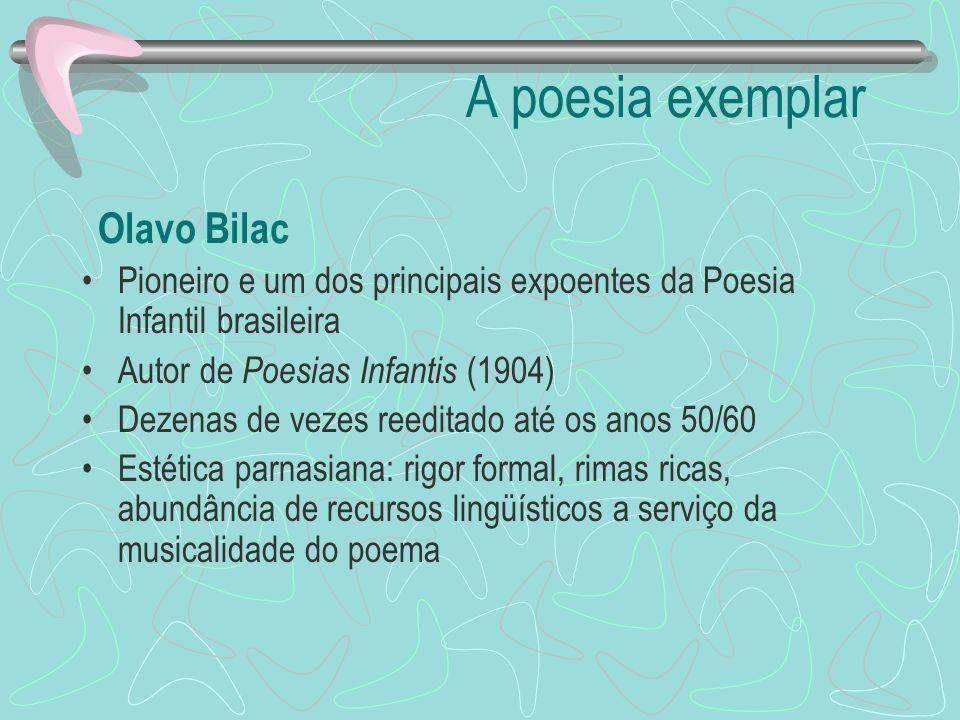 A poesia exemplar Olavo Bilac