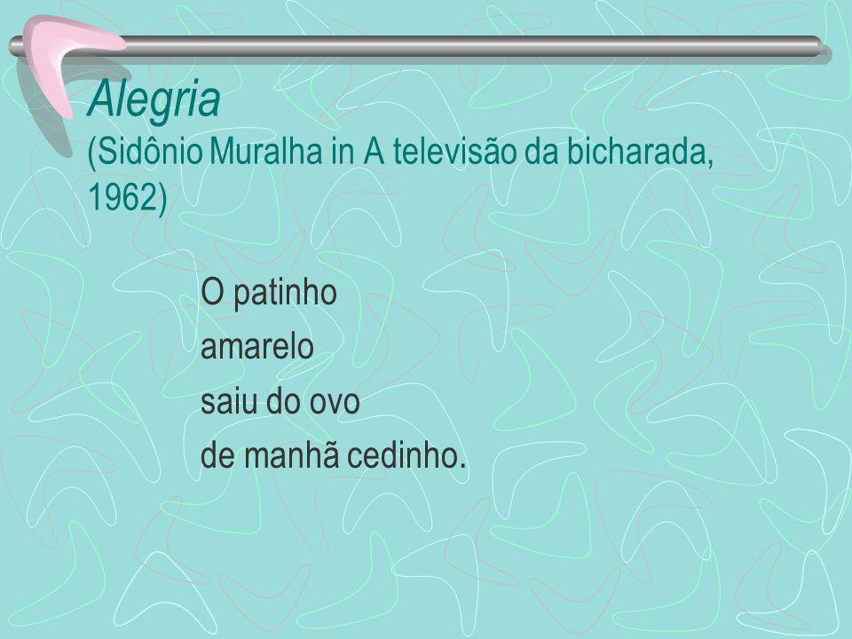 Alegria (Sidônio Muralha in A televisão da bicharada, 1962)