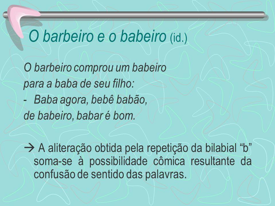O barbeiro e o babeiro (id.)
