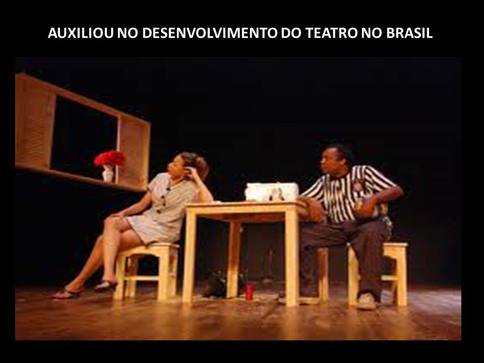 AUXILIOU NO DESENVOLVIMENTO DO TEATRO NO BRASIL