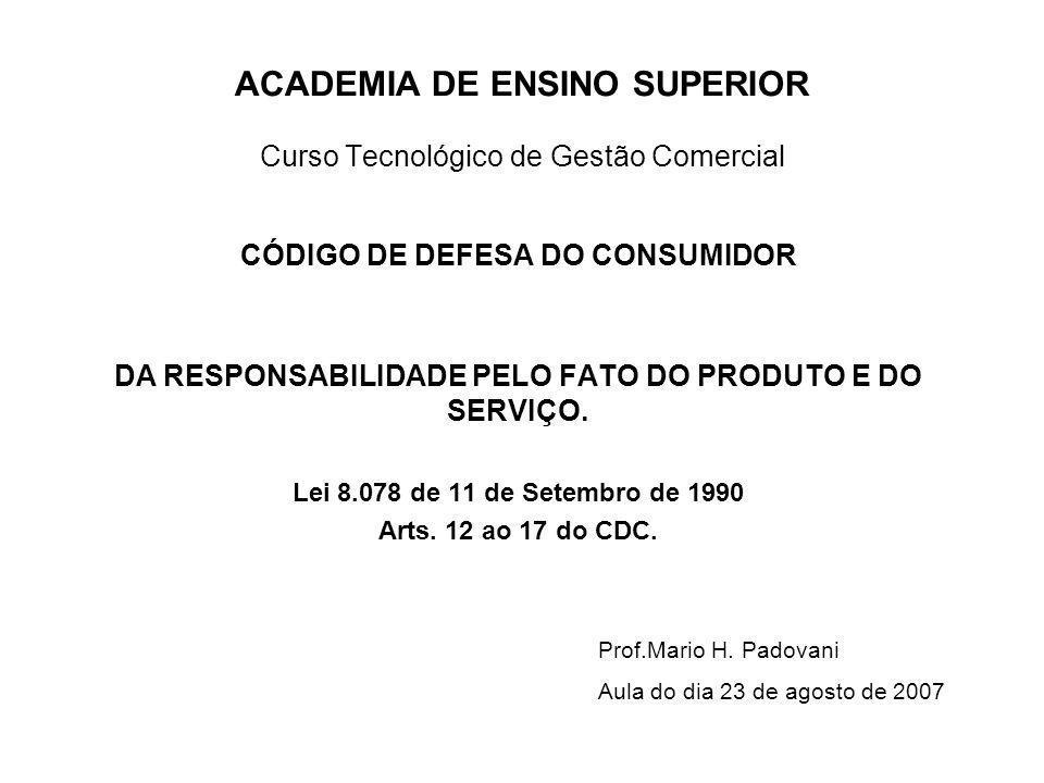 ACADEMIA DE ENSINO SUPERIOR Curso Tecnológico de Gestão Comercial