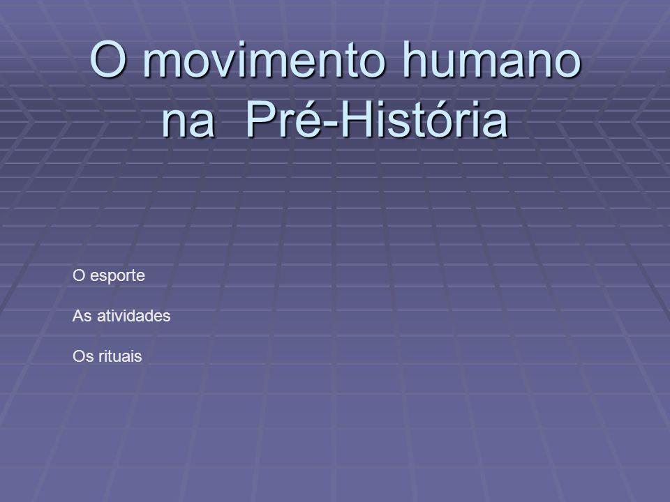O movimento humano na Pré-História