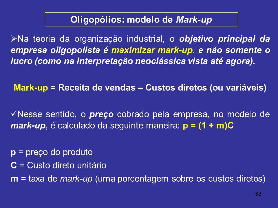 Oligopólios: modelo de Mark-up