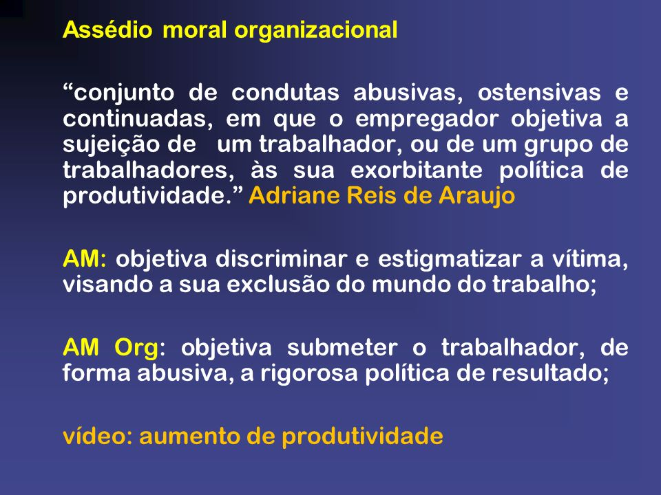 Assédio moral organizacional
