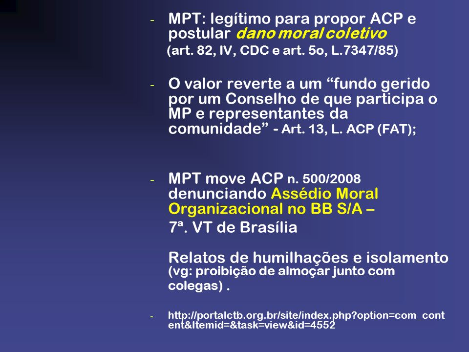 MPT: legítimo para propor ACP e postular dano moral coletivo