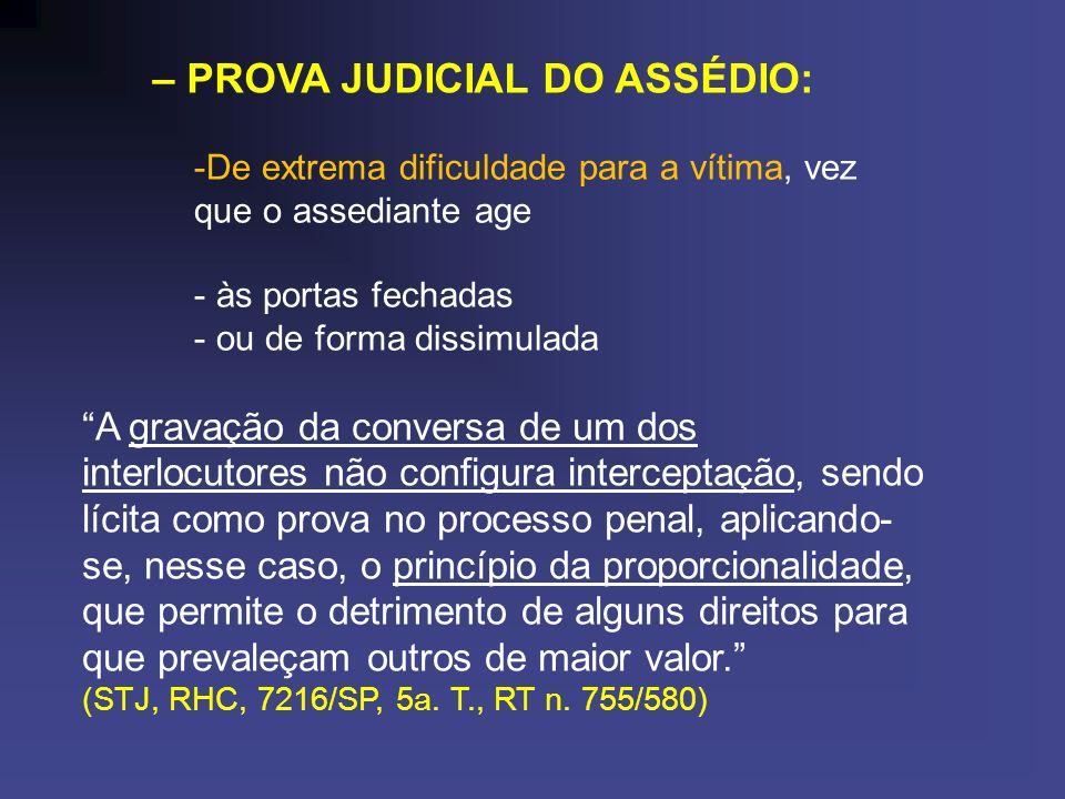 – PROVA JUDICIAL DO ASSÉDIO: