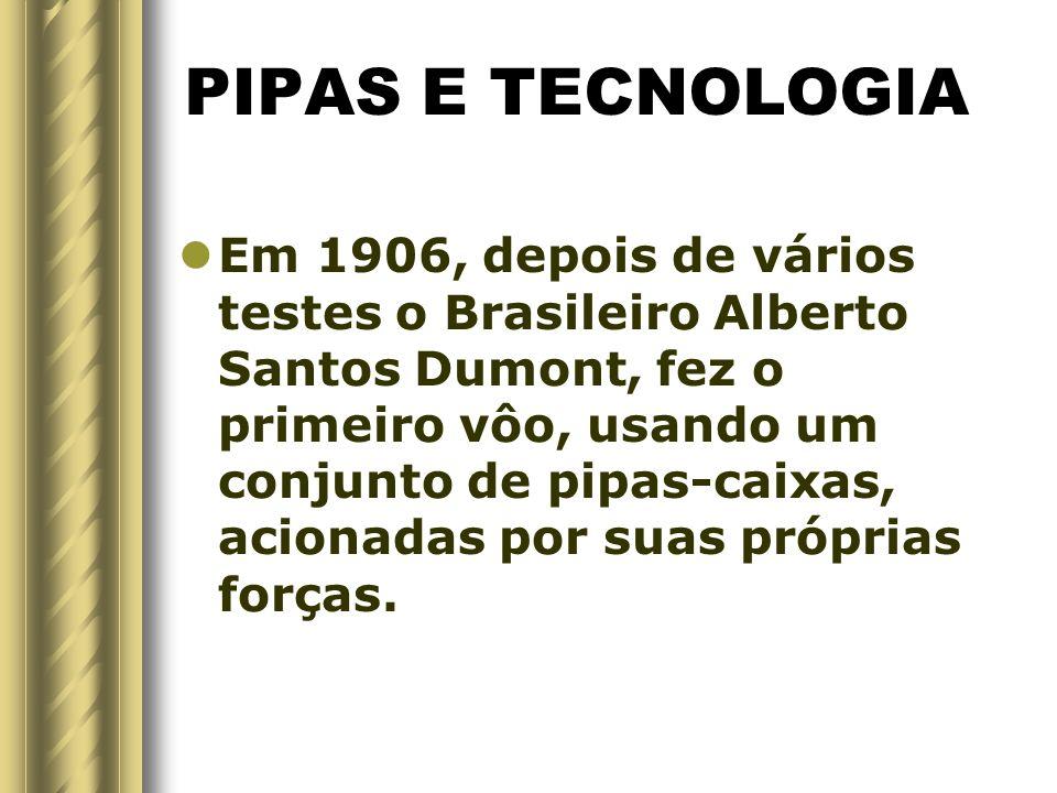 PIPAS E TECNOLOGIA