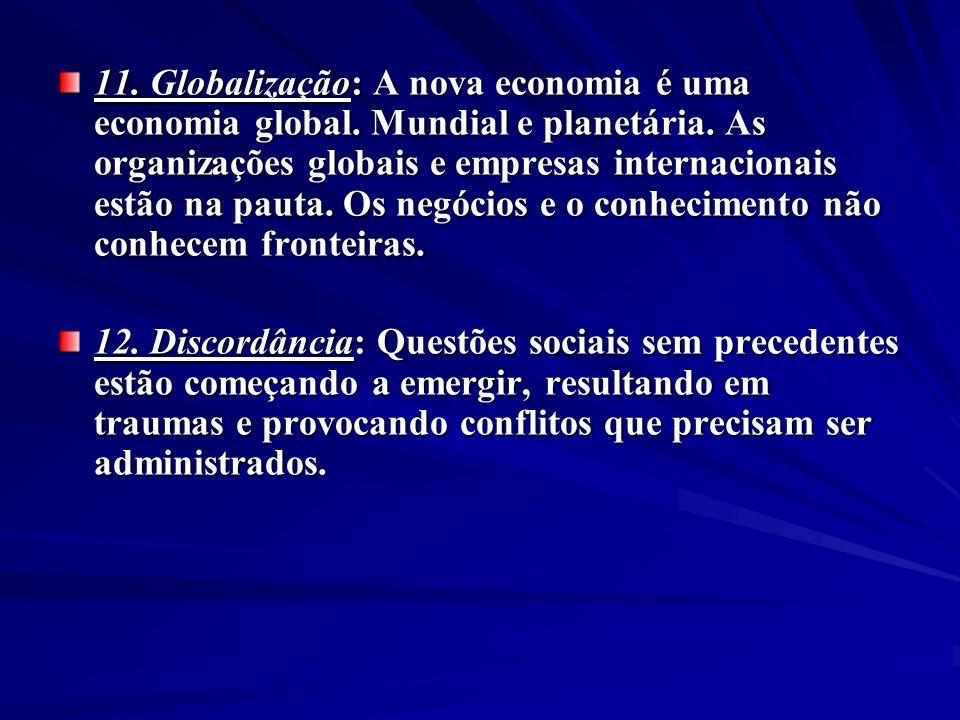 11. Globalização: A nova economia é uma economia global