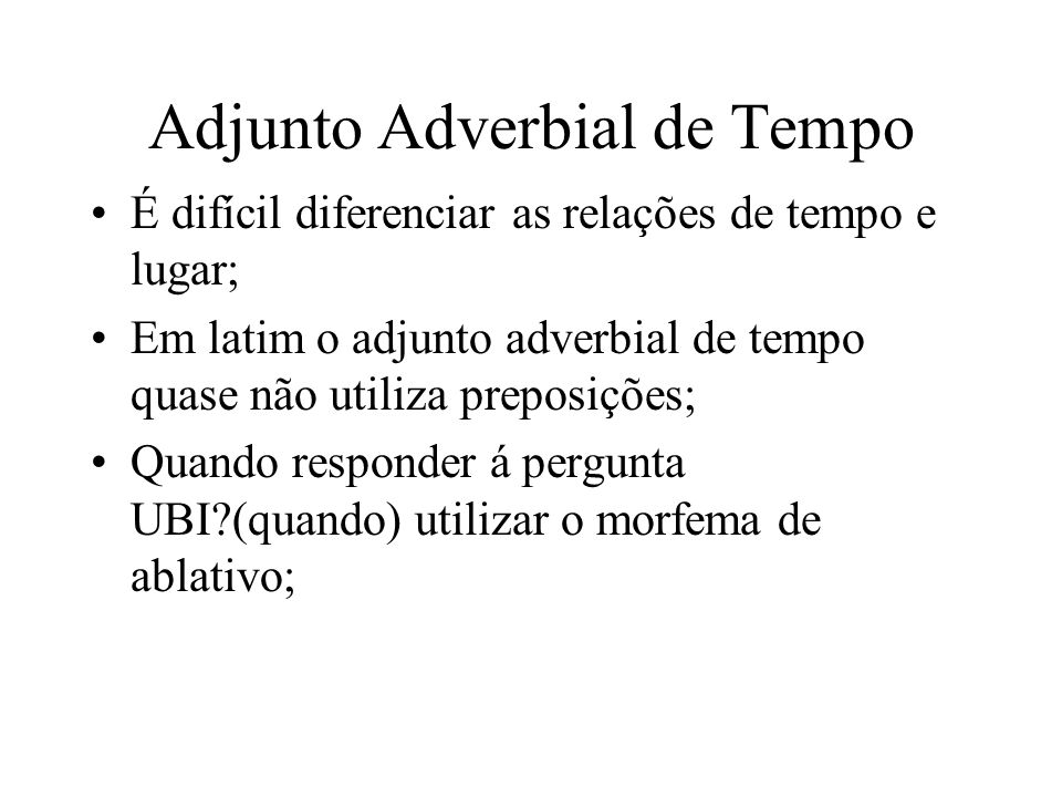 Adjunto Adverbial de Tempo