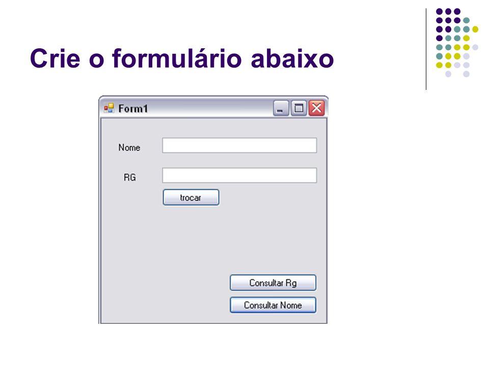 Crie o formulário abaixo