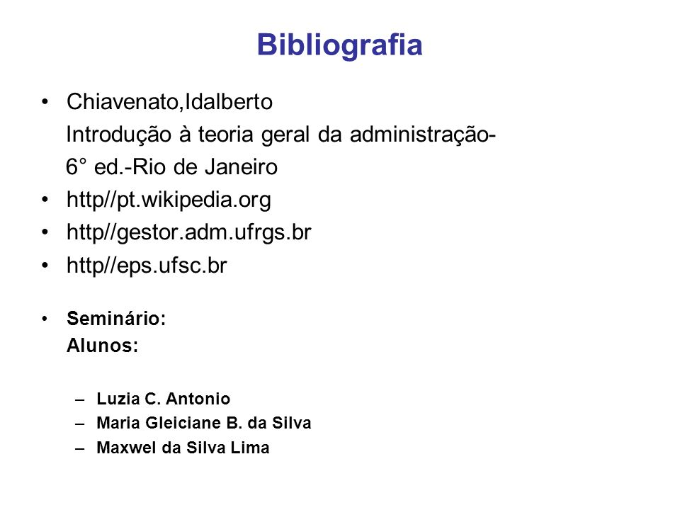 Bibliografia Chiavenato,Idalberto