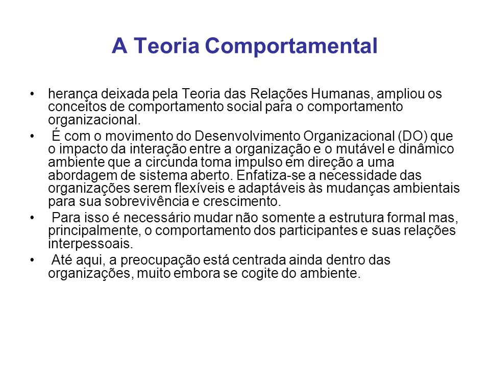 A Teoria Comportamental