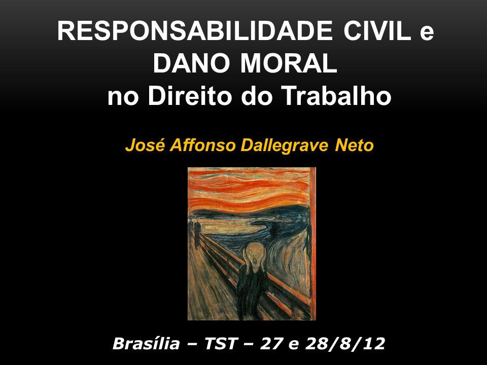 RESPONSABILIDADE CIVIL e José Affonso Dallegrave Neto