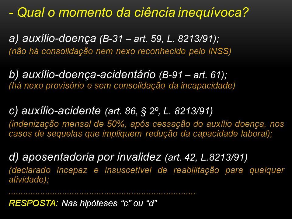 - Qual o momento da ciência inequívoca