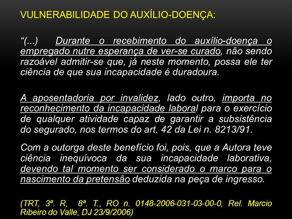VULNERABILIDADE DO AUXÍLIO-DOENÇA: