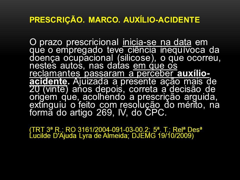 PRESCRIÇÃO. MARCO. AUXÍLIO-ACIDENTE