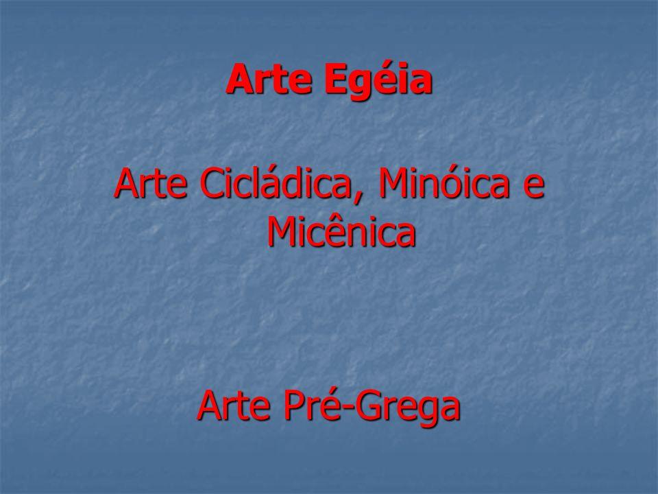 Arte Cicládica, Minóica e Micênica
