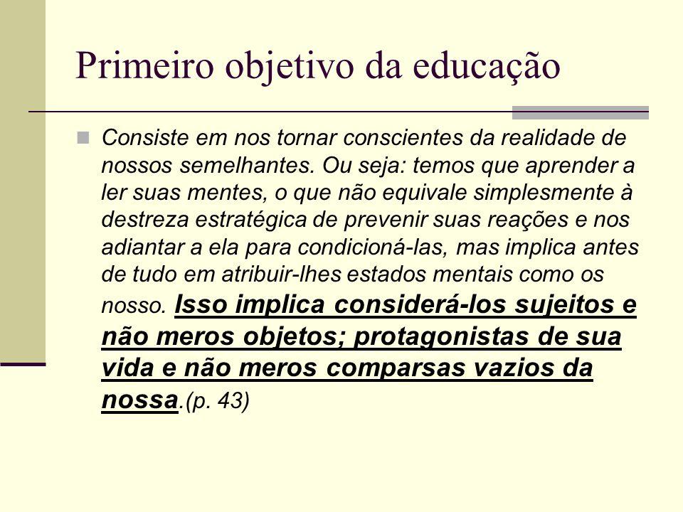 Primeiro objetivo da educação