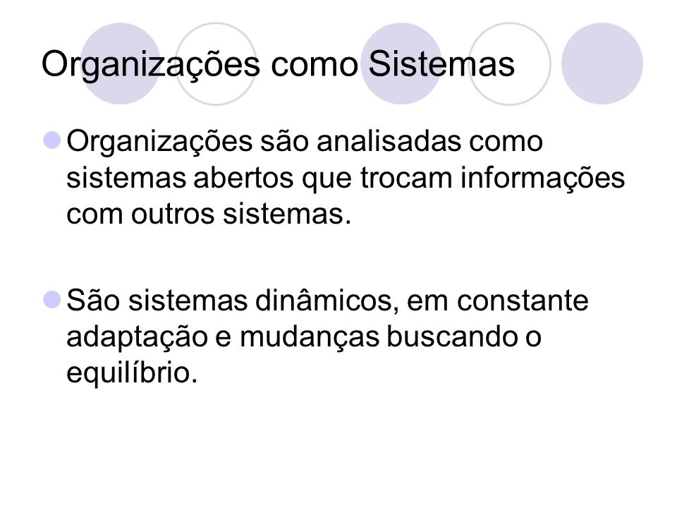 Organizações como Sistemas