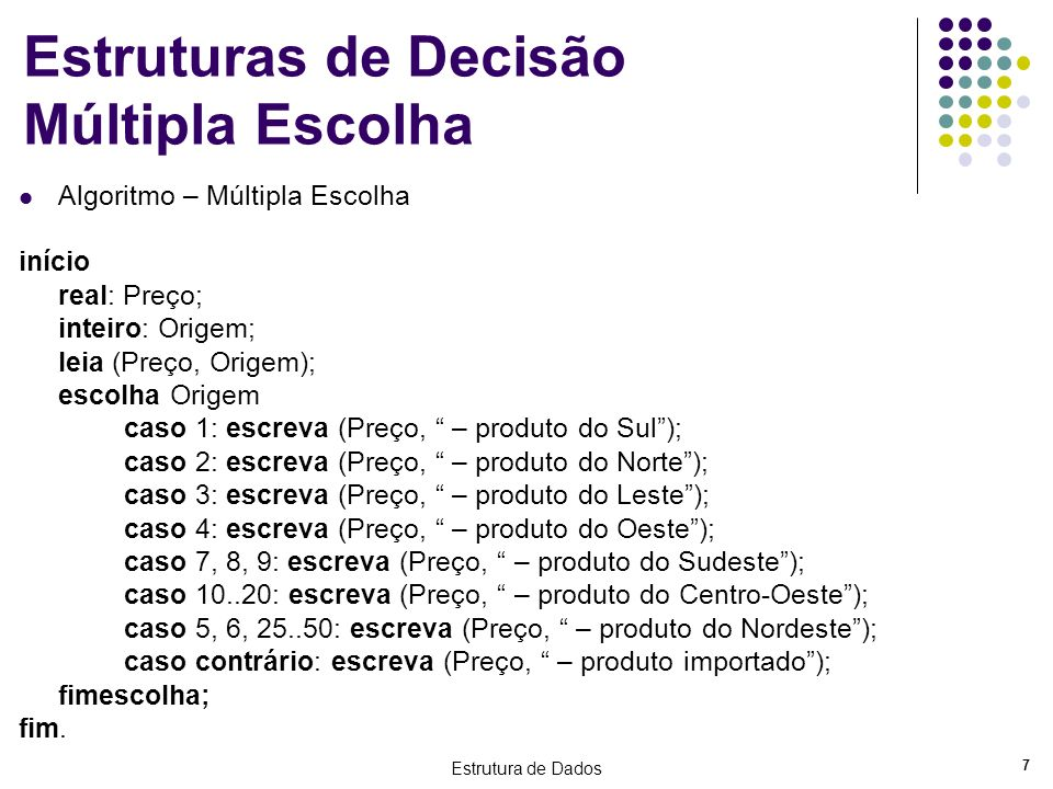Estruturas de Decisão Múltipla Escolha