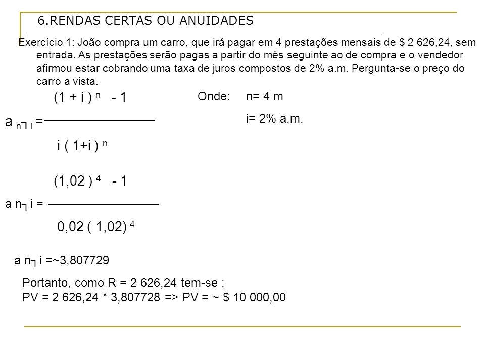 (1 + i ) n - 1 a n┐i = i ( 1+i ) n (1,02 ) 4 - 1 0,02 ( 1,02) 4
