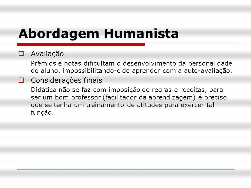 Abordagem Humanista Avaliação Considerações finais