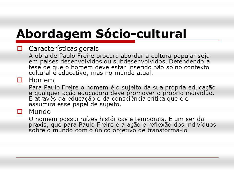 Abordagem Sócio-cultural