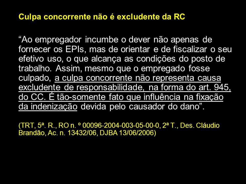 Culpa concorrente não é excludente da RC