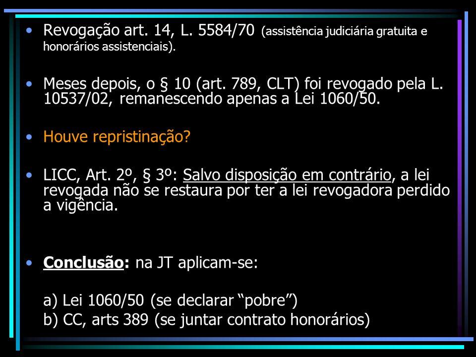 Revogação art. 14, L. 5584/70 (assistência judiciária gratuita e honorários assistenciais).