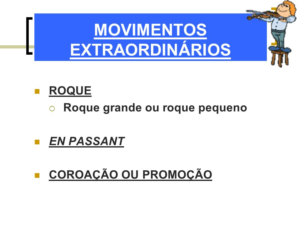 MOVIMENTOS EXTRAORDINÁRIOS