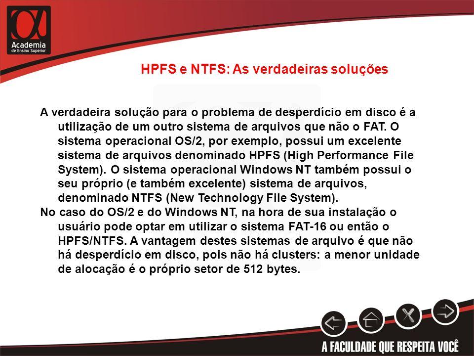 HPFS e NTFS: As verdadeiras soluções