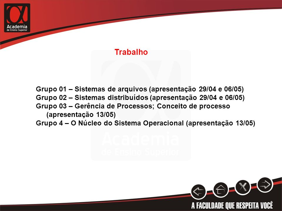 Trabalho Grupo 01 – Sistemas de arquivos (apresentação 29/04 e 06/05)