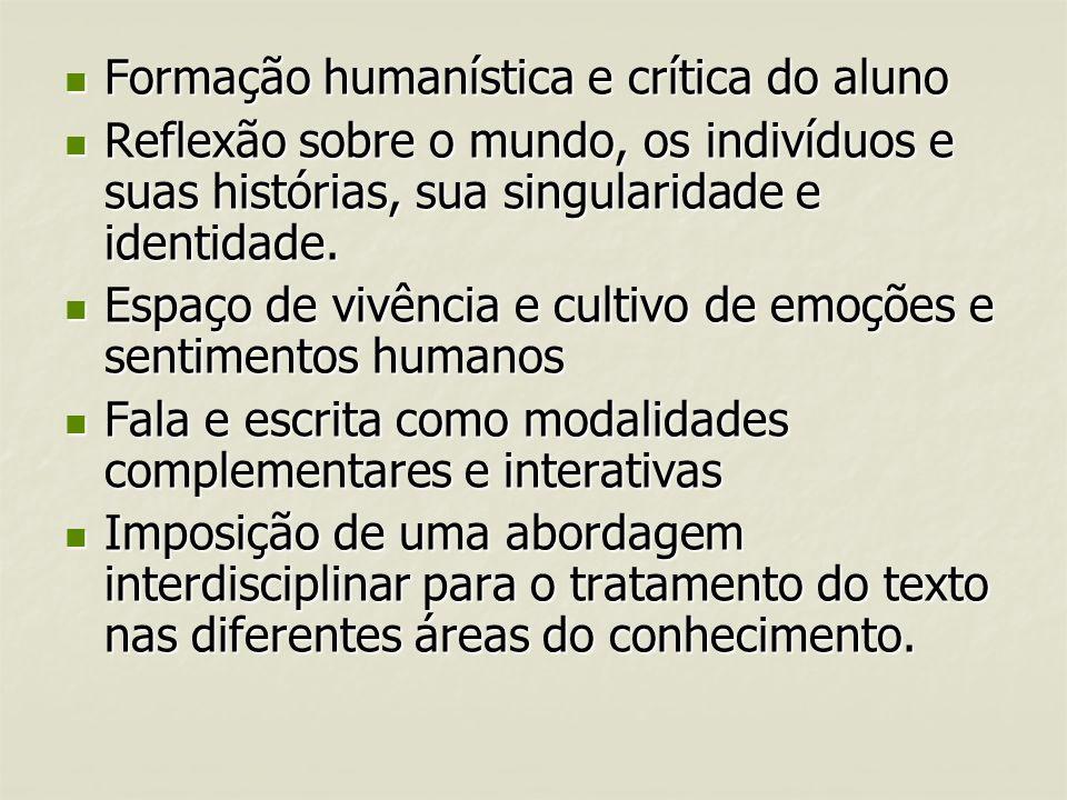 Formação humanística e crítica do aluno