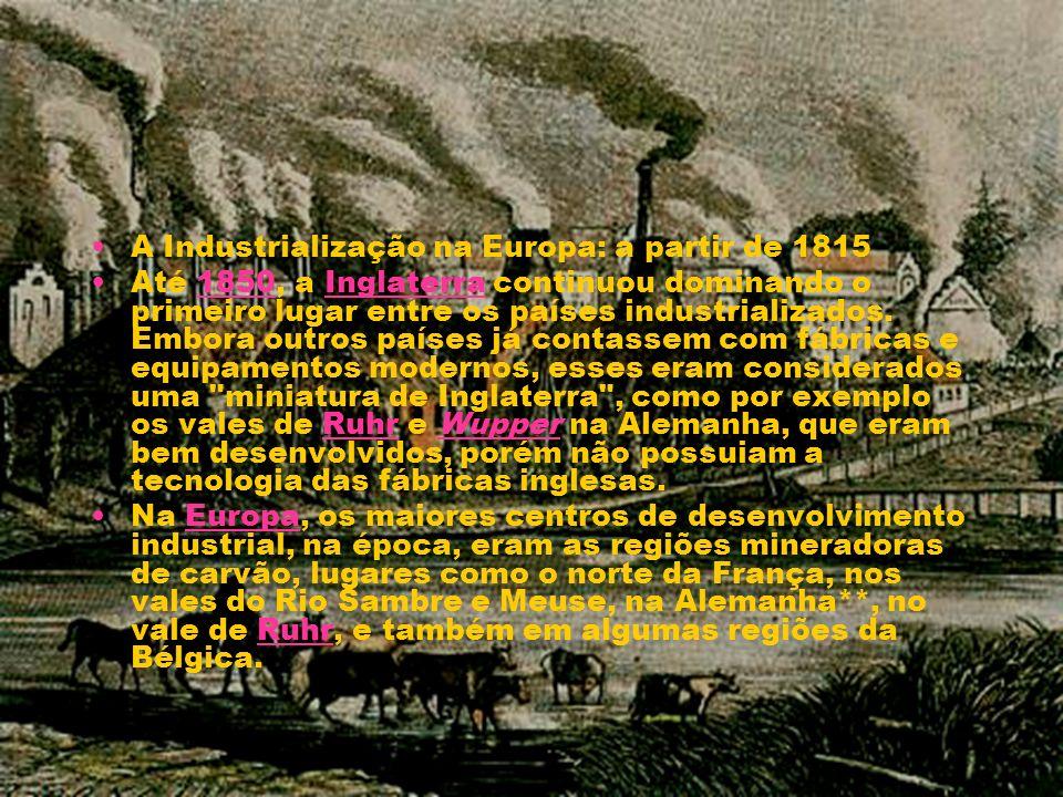 A Industrialização na Europa: a partir de 1815