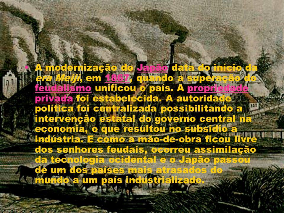 A modernização do Japão data do início da era Meiji, em 1867, quando a superação do feudalismo unificou o país.