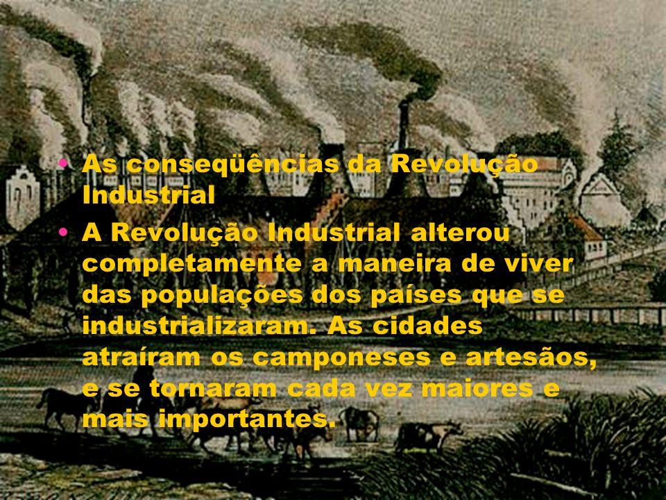 As conseqüências da Revolução Industrial