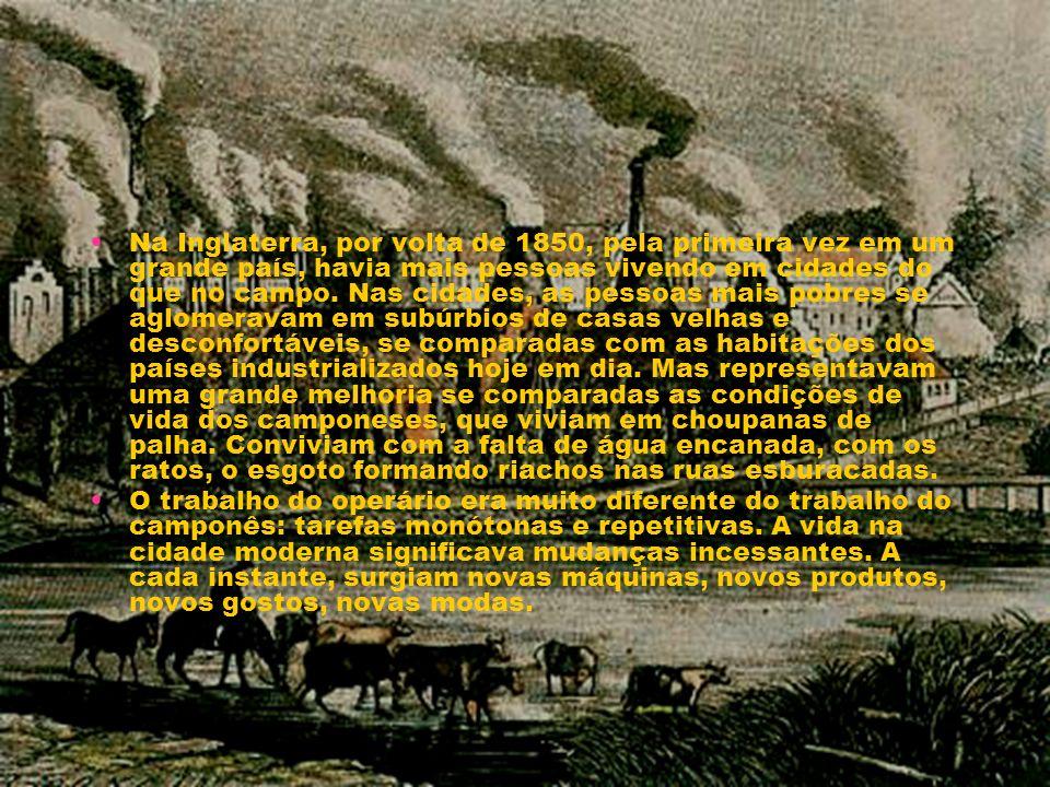 Na Inglaterra, por volta de 1850, pela primeira vez em um grande país, havia mais pessoas vivendo em cidades do que no campo. Nas cidades, as pessoas mais pobres se aglomeravam em subúrbios de casas velhas e desconfortáveis, se comparadas com as habitações dos países industrializados hoje em dia. Mas representavam uma grande melhoria se comparadas as condições de vida dos camponeses, que viviam em choupanas de palha. Conviviam com a falta de água encanada, com os ratos, o esgoto formando riachos nas ruas esburacadas.