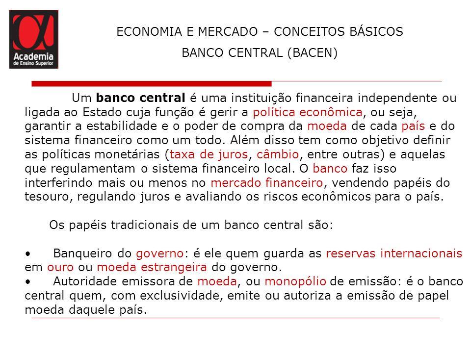 ECONOMIA E MERCADO – CONCEITOS BÁSICOS