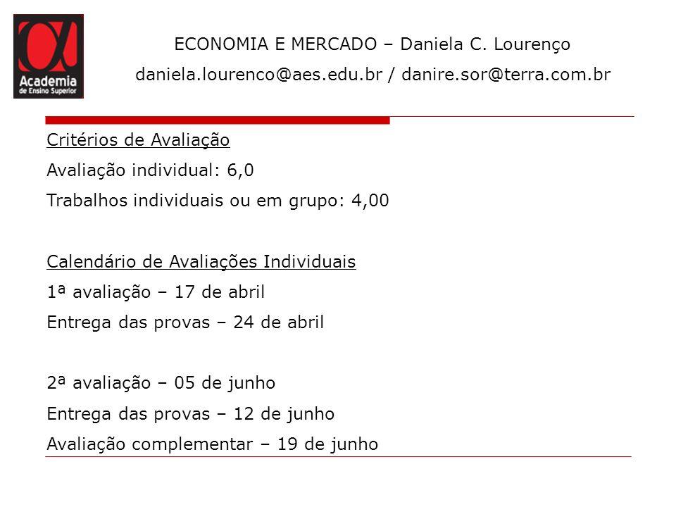 ECONOMIA E MERCADO – Daniela C. Lourenço
