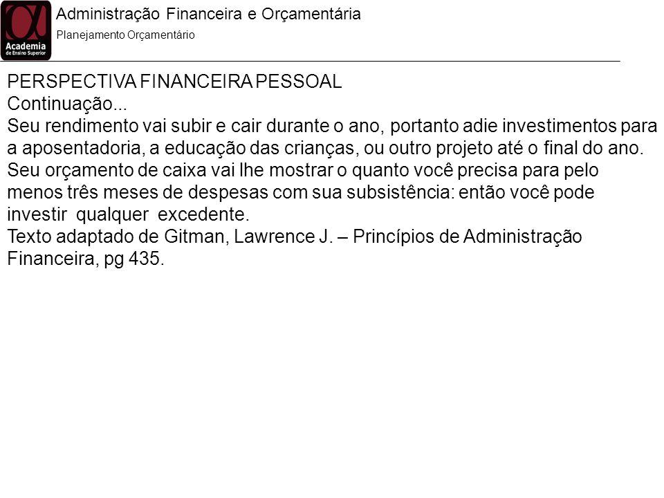PERSPECTIVA FINANCEIRA PESSOAL Continuação...