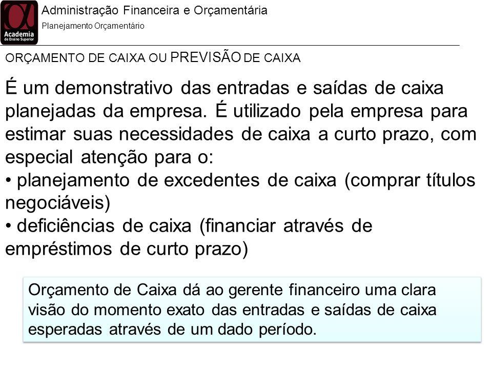 planejamento de excedentes de caixa (comprar títulos negociáveis)
