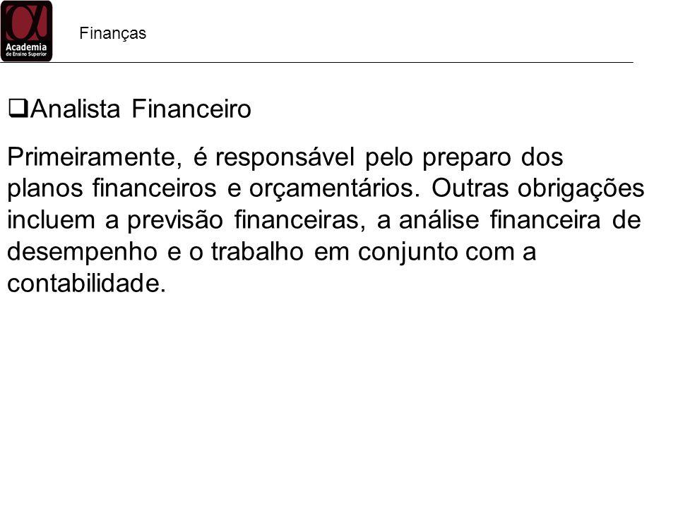 Finanças Analista Financeiro.