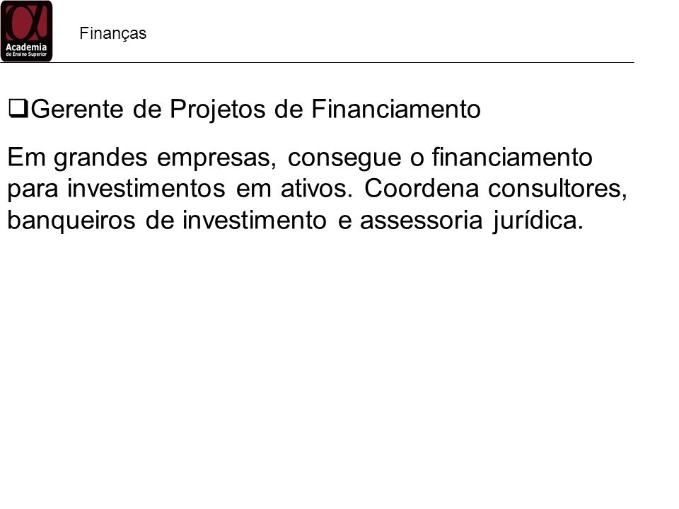 Gerente de Projetos de Financiamento
