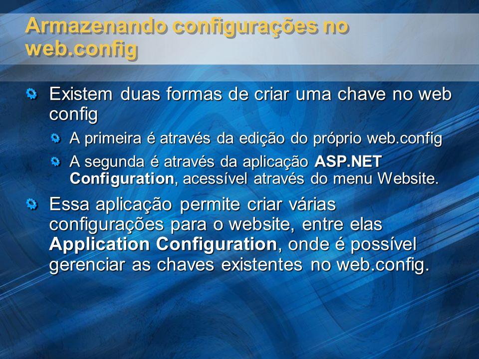 Armazenando configurações no web.config